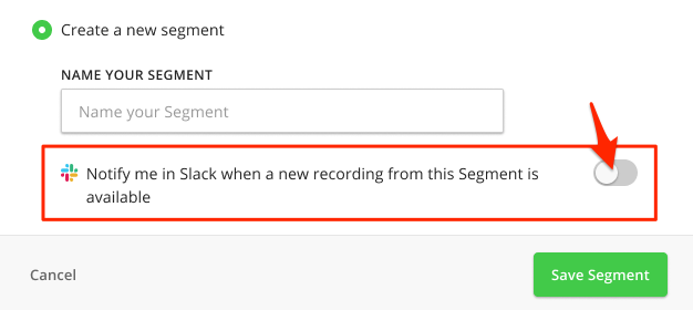 Prompt appears to show new Segment name field and option to Forward Feedback to Slack