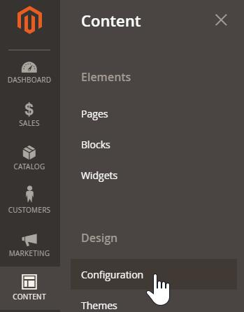 Open the Content Menu, and click Configuration, underneath the Design heading.
