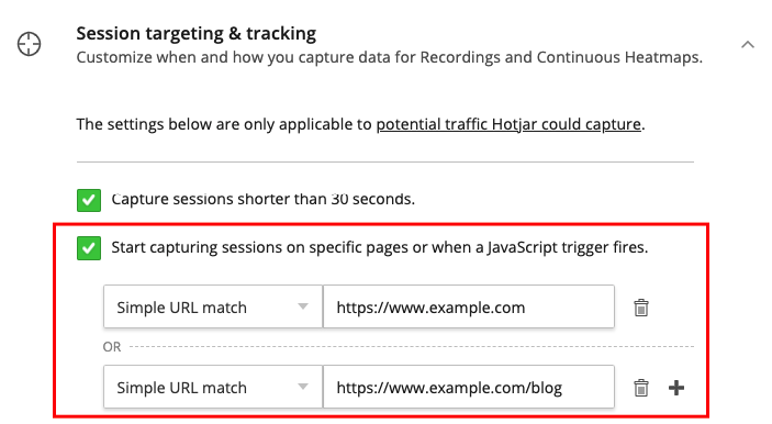 The session targeting and tracking settings allow you to specify pages or triggers to start Recordings